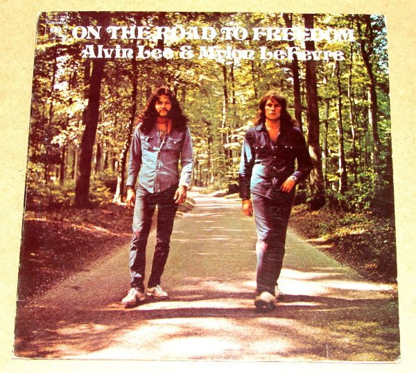 Alvin Lee(Ten Years After) & Mylon Le Fevre-1973 On The Road to Freedom